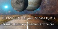 Ponovitev DELAVNICE: Tranzitni Jupiter – POPRAVEK URE ZAČETKA!!! OB 17.00!